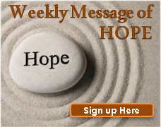 Sign up for a weekly message of hope and encouragement.